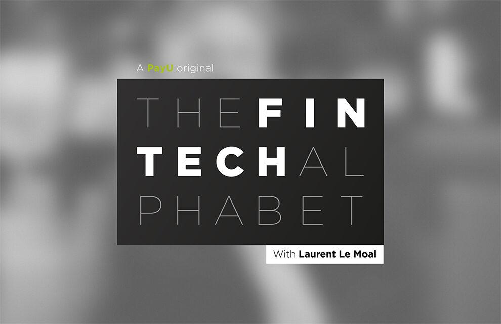 PayU Fintech Alphabet - exploring the future of fintech