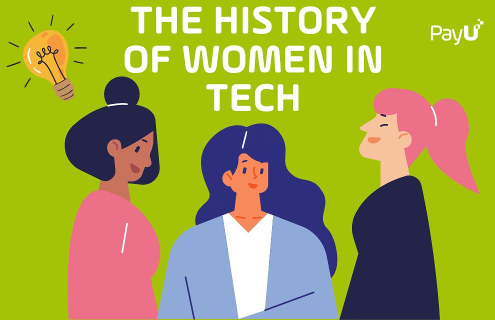 The history of women in tech